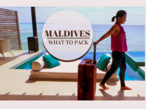 Maldives Ultimate Packaging List-How to Pack Maldives